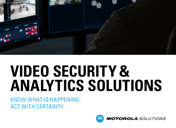 Motorola Video Security and Analytics Solutions Brochure