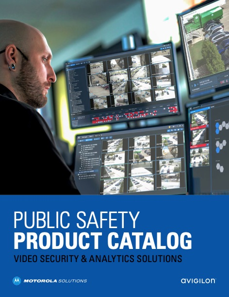 Motorola Video Security and Analytics Solutions Public Safety Products Catalog